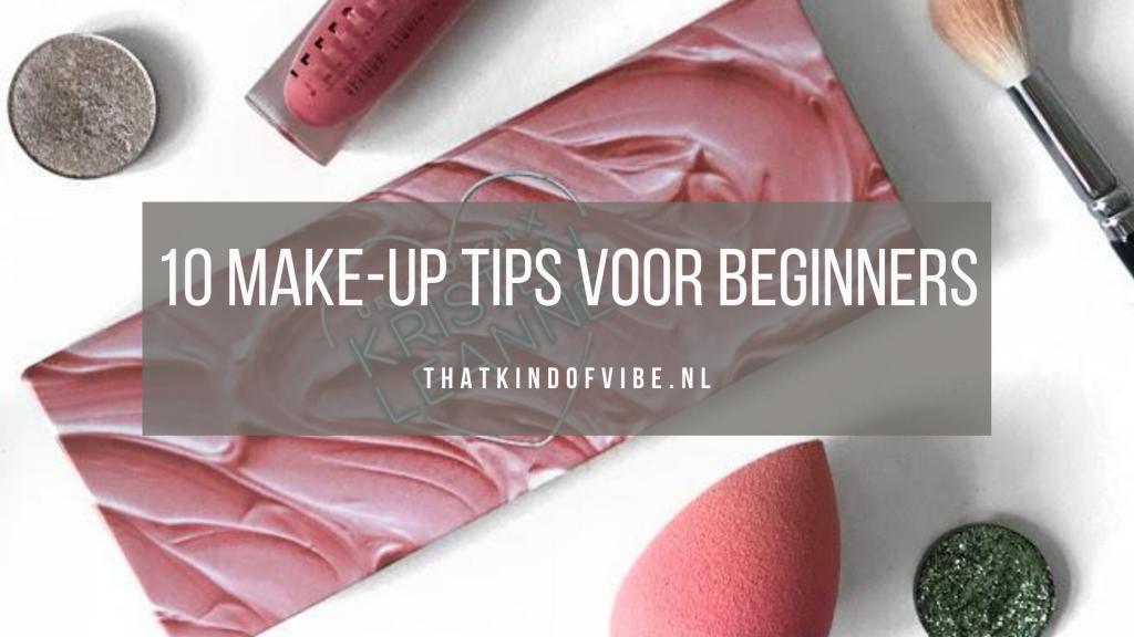 10 make-up tips voor beginners