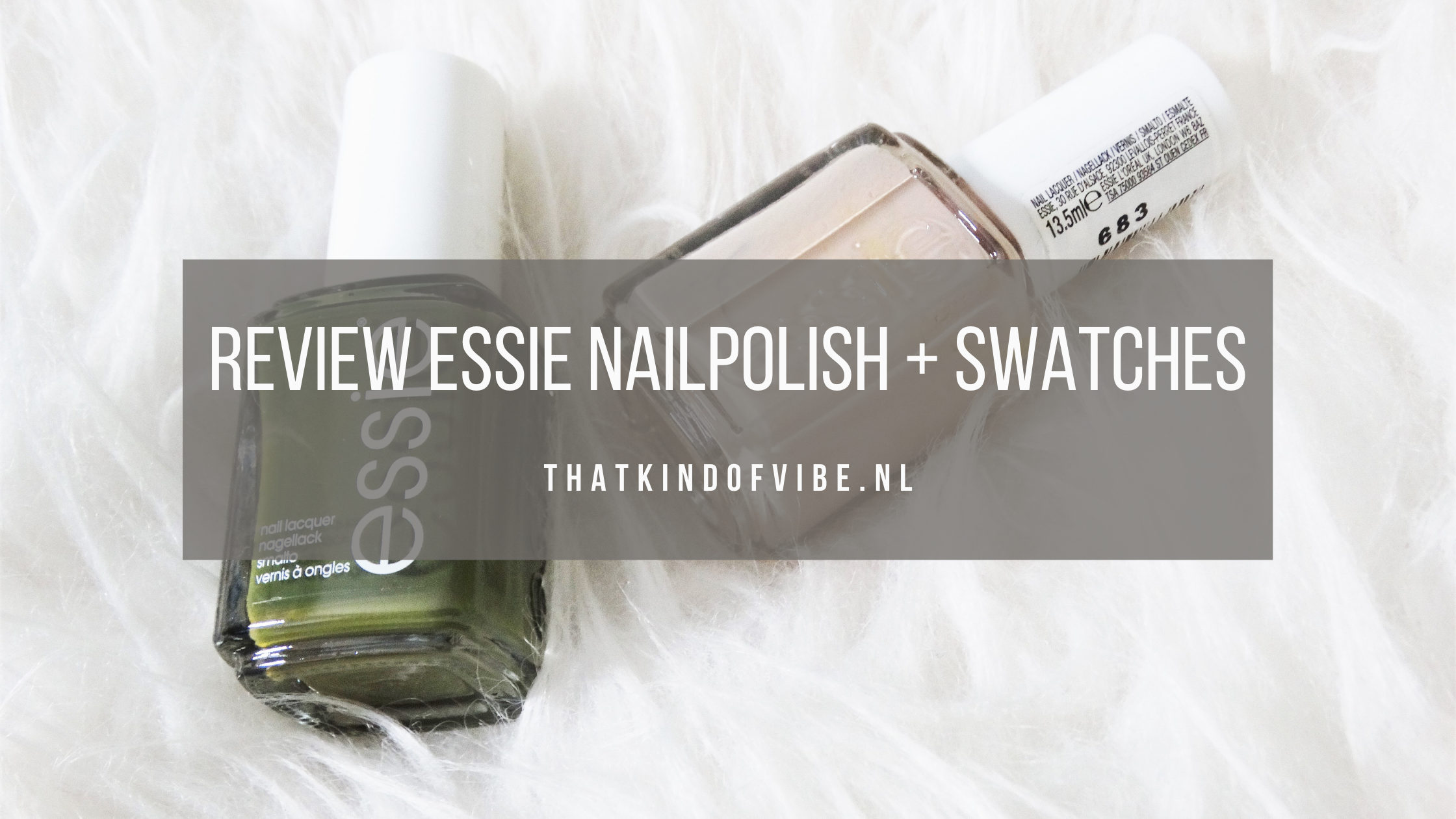Review Essie nailpolish + swatches