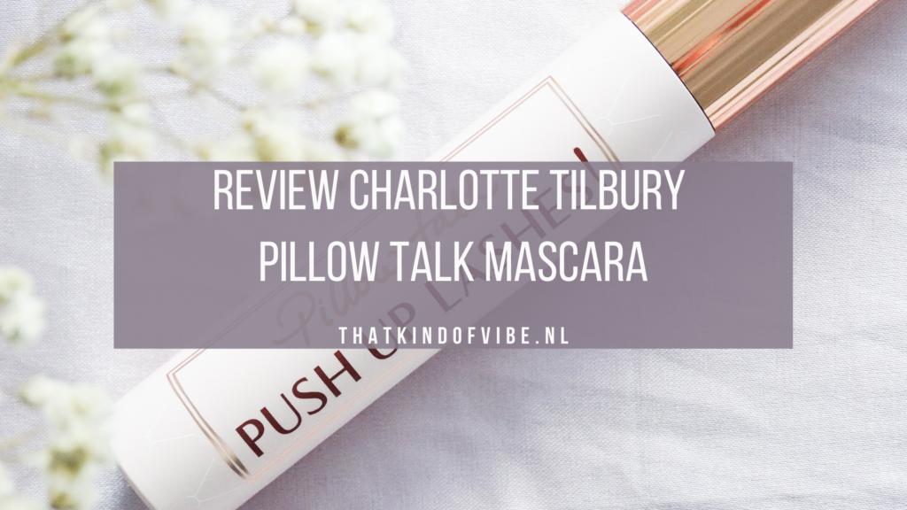 review pillow talk mascara charlotte tilbury