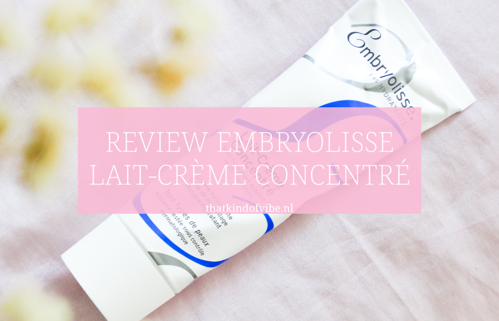 review embryolisse créme