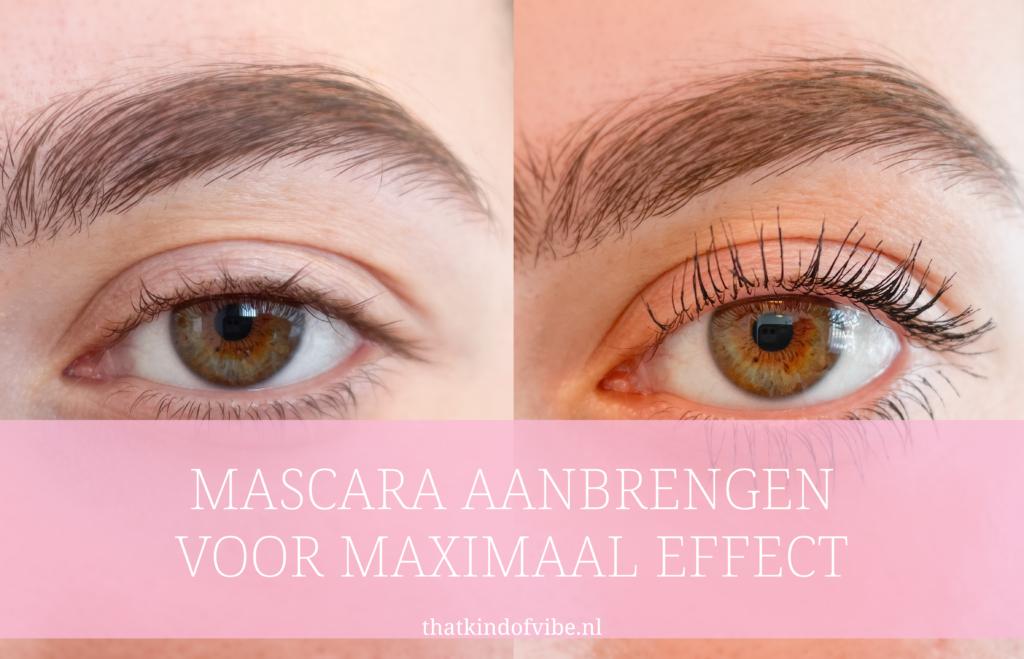 hoe moet je mascara aanbrengen?